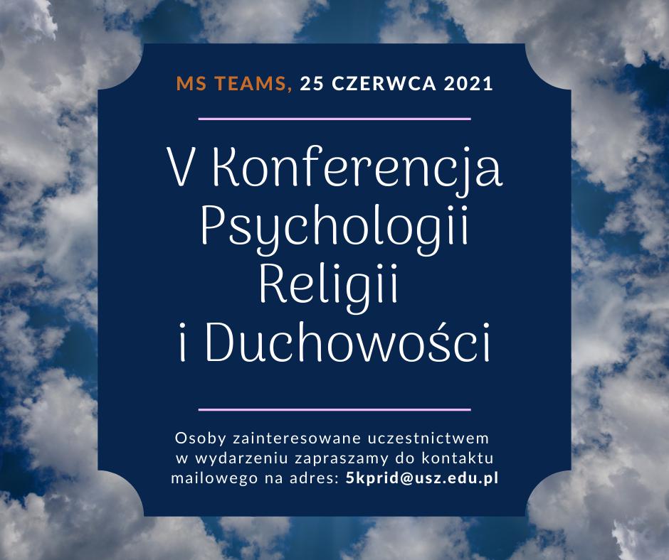V Konferencja Psychologii Religii i Duchowości